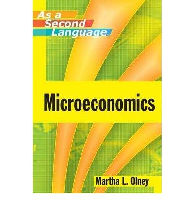 Microeconomics as a Second Language (Paperback) - Common