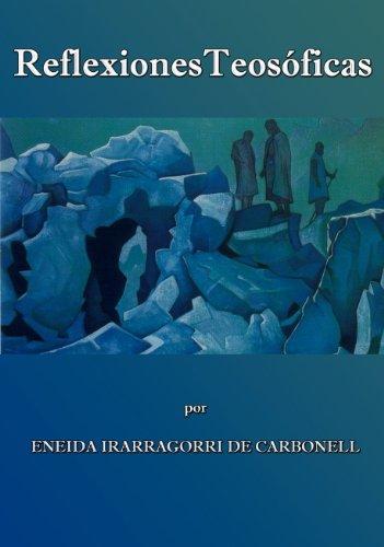 Reflexiones Teosóficas (Spanish Edition)