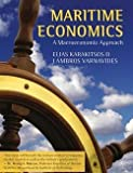 img - for Elias Karakitsos: Maritime Economics : A Macroeconomic Approach (Hardcover); 2014 Edition book / textbook / text book