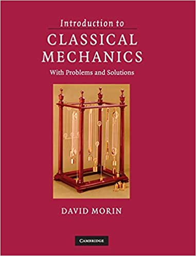 Introduction to Classical Mechanics: With Problems and