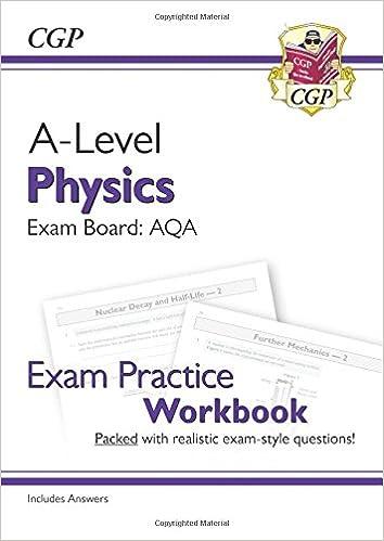 New A-Level Physics: AQA Year 1 & 2 Exam Practice Workbook