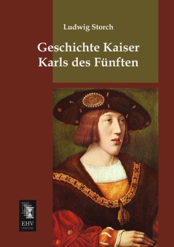 Read Online Geschichte Kaiser Karls des Fuenften (German Edition) pdf epub