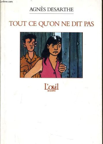 Tout ce qu'on ne dit pas de Agnès Desharte