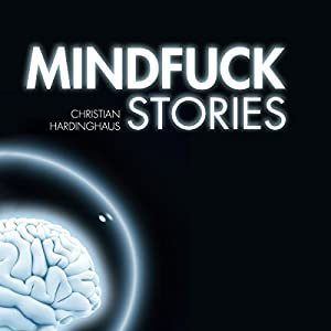 Mindfuck Stories Hörbuch