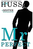 Mr. Perfect: A Mister Standalone