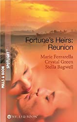 Fortune's Heirs: Reunion: Her Good Fortune / A Tycoon in Texas / In a Texas Minute (Mills & Boon Spotlight)