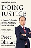 Doing Justice: A Prosecutor's Thoughts on