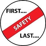 NMC HH56 2'' x 2'' PS Vinyl Hard Hat Emblem w/Legend: ''First. . .Safety. . .Last'', 12 Packs of 25 pcs