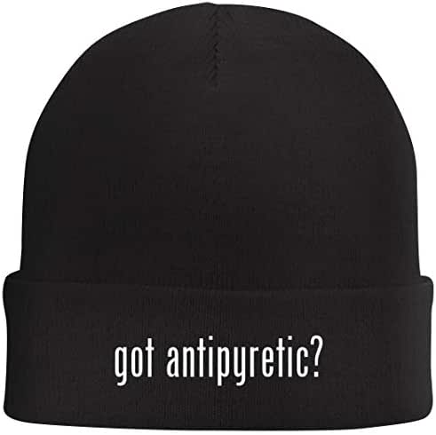 Tracy Gifts got Antipyretic? - Beanie Skull Cap with Fleece Liner