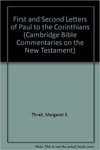 First and Second Letters of Paul to the Corinthians (Cambridge Bible Commentaries on the New Testament)