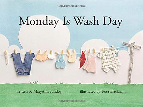 Monday Is Wash Day from Ripple Grove Press