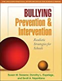 img - for Susan M. Swearer: Bullying Prevention and Intervention : Realistic Strategies for Schools (Paperback); 2009 Edition book / textbook / text book
