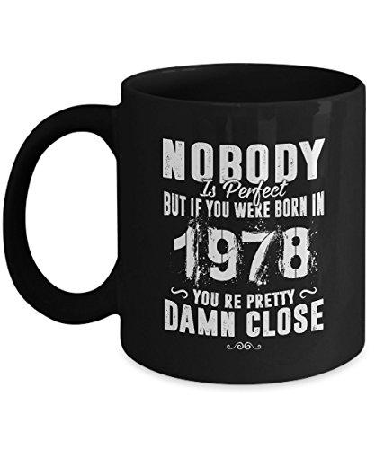 39th Funny Anniversary Gifts Ideas Aged Nobody Perfect Born 1978 You're Pretty Damn Close 11oz Mug