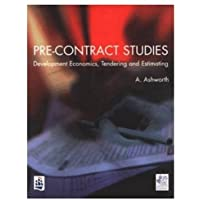 Pre-contract Studies: Development Economics, Tendering and Estimation (Chartered Institute of Building New Education Framework)