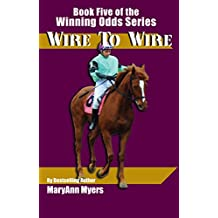 Wire to Wire (Winning Odds Series Book 5)