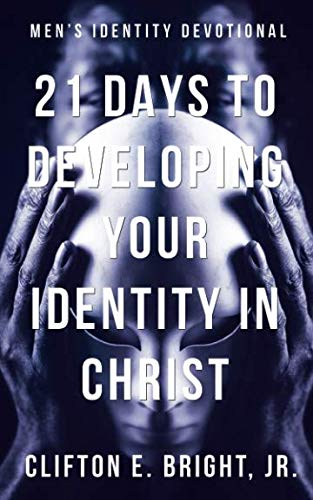 21 Days to Developing Your Identity in Christ