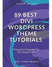 89 BEST DIVI WORDPRESS THEME TUTORIALS: These Elegant Themes Tutorials Will Make You a Divi Expert