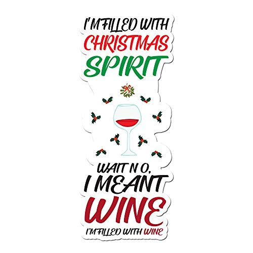 I'm Filled With Christmas Spirit Wine - 5 Inch Full Color Vinyl Decal for Laptop or other ()