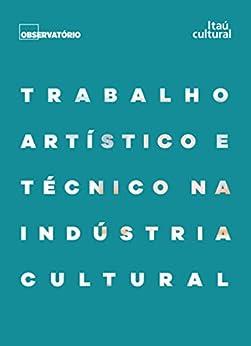 Amazon.com: Trabalho artístico e técnico na indústria