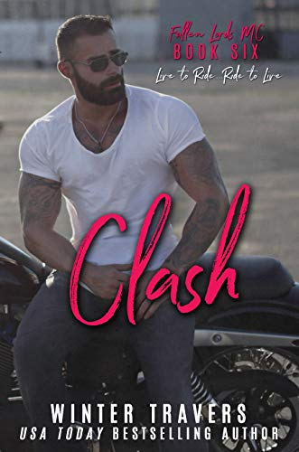 Clash (Fallen Lords MC Book 6) by [Travers, Winter]