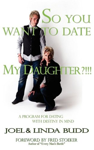 Download So You Want to Date My Daughter?!!! pdf