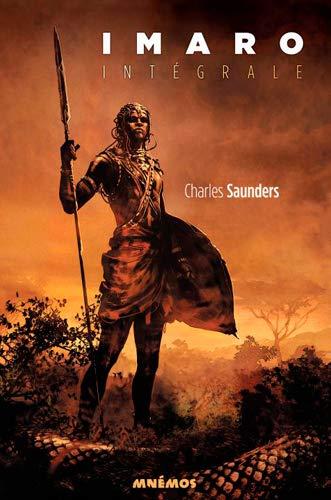 Imaro, Intégrale: Saunders, Charles R.: 9782354081621: Amazon.com: Books
