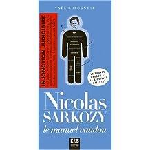 Nicolas Sarkozy: le manuel vaudou