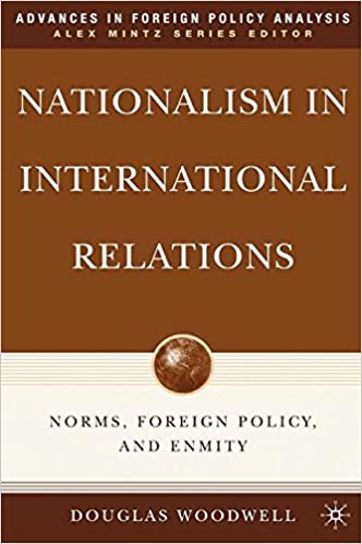 Nationalism in International Relations: Norms, Foreign Policy, and