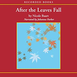 After the Leaves Fall Audiobook