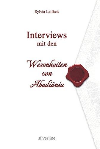 Interviews mit den Wesenheiten von Abadiânia