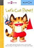 img - for Let's Cut Paper! (Paperback)--by Shinobu Akaishi [2005 Edition] book / textbook / text book