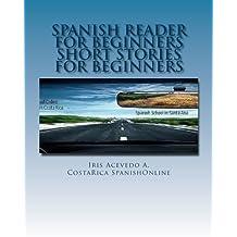 Spanish Reader for Beginners: Spanish Short Stories
