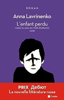 L'enfant perdu : roman, Lavrinenko, Anna