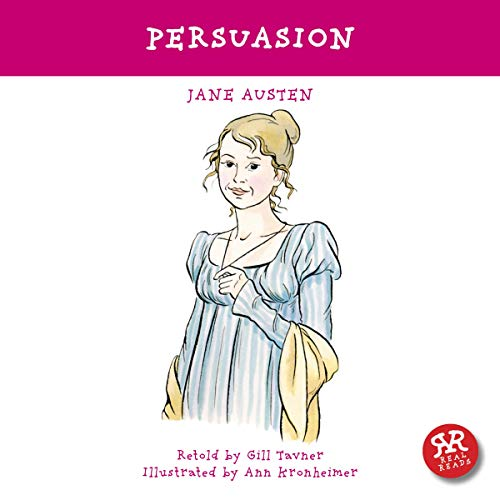 Timeless Classics Audio (Persuasion: An Accurate Retelling of Jane Austen's Timeless Classic)