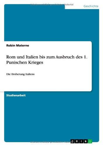 Download Rom und Italien bis zum Ausbruch des 1. Punischen Krieges (German Edition) ebook