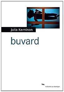 vignette de 'Buvard (Julia Kerninon)'