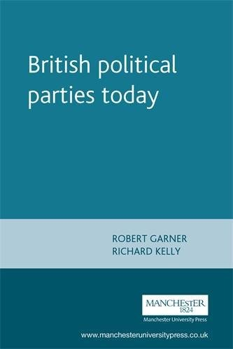 British political parties today (Politics Today MUP)