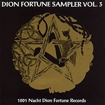 Dion Fortune Sampler, Vol. 3