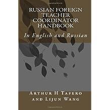 Russian Foreign Teacher Coordinator Handbook: In English and Russian (Russian Edition)