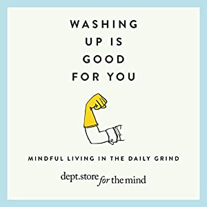 Washing Up is Good for you (Dept Store for the Mind) Audiobook