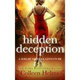 Hidden Deception: A Shelby Nichols Adventure (Shelby Nichols Adventure Series Book 9)