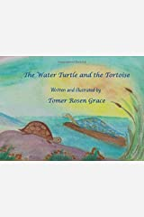 The Water Turtle and the Tortoise Paperback