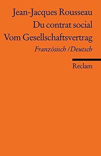 Du contrat social / Vom Gesellschaftsvertrag: Französisch/Deutsch (Reclams Universal-Bibliothek)