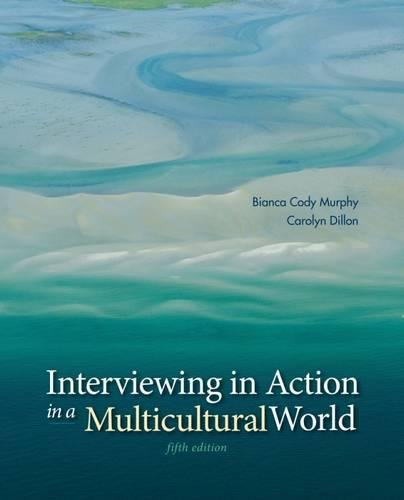 Interviewing in Action in a Multicultural World (with CourseMate Printed Access Card)