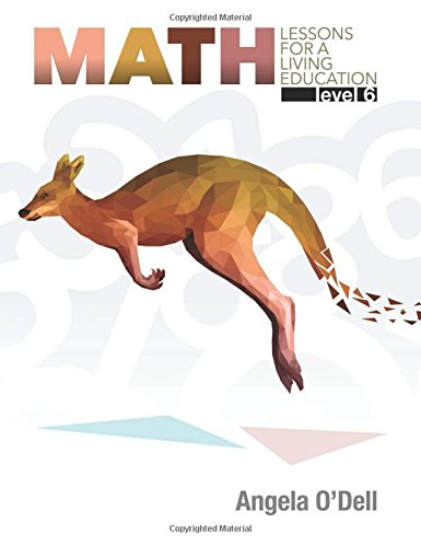 6 Faith Lessons - Math Lessons for a Living Education, Level 6