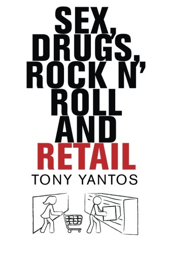 Download Sex, Drugs, Rock n' Roll and Retail ebook