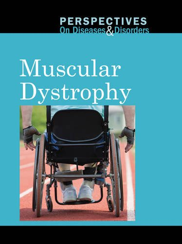 Muscular Dystrophy  Perspectives On Diseases And Disorders