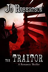 The Traitor (Bigler County Romantic Thrillers Book 3) (English Edition)