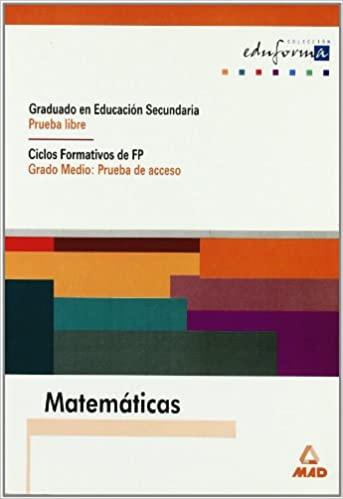 Matemáticas Graduado En Educación Secundaria Prueba Libre