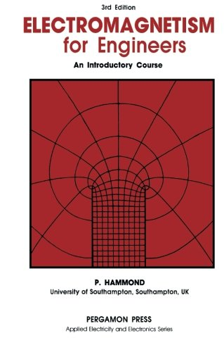 Electromagnetism for Engineers, Third Edition: An Introductory Course (Applied Electricity & Electronics)